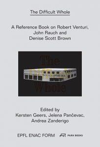 difficult whole Robert Venturi John Rauch Denise Scott Brown