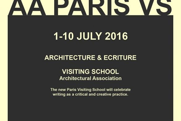 AA PARIS Visiting Shool poster copie compressed 585x390 - Architecture & Ecriture