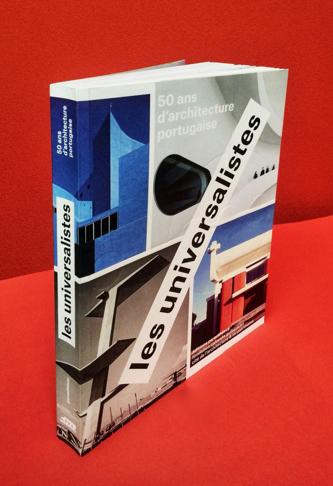 livre universalistes 1170x1708 - Les Universalistes : Jubilé pour l'architecture portugaise