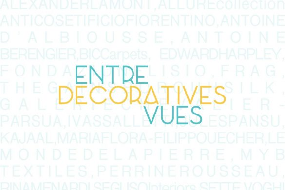 Entrevues decoratives 1 585x390 - Entrevues Décoratives