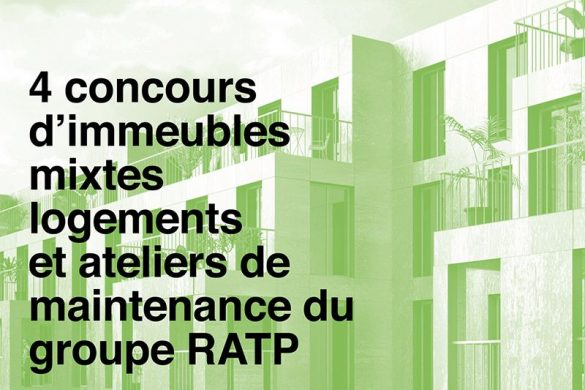 ratp 585x390 - RATP : 4 concours d'immeubles mixtes