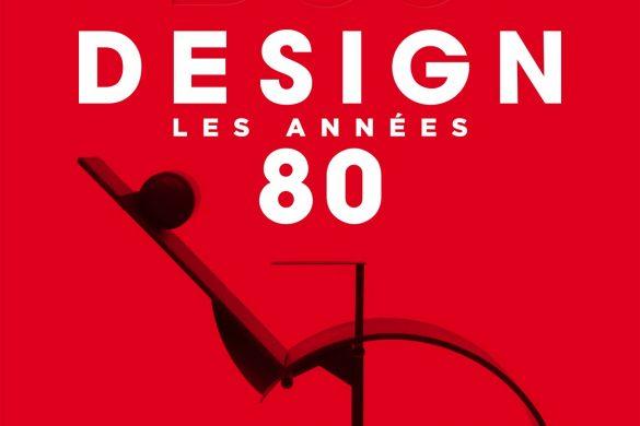 D80 585x390 - Le Design des années 80 selon Intramuros