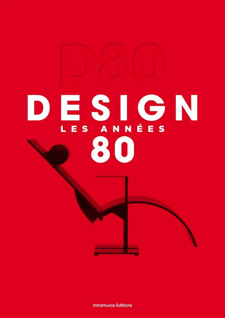 D80 723x1024 - Le Design des années 80 selon Intramuros