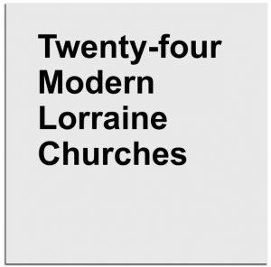 modern lorraine churches 300x296 - Livres : une liste pour Noël