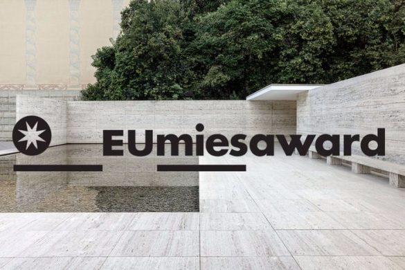 european mies van der rohe award 2017 585x390 - 28 français nommés au Prix Mies van der Rohe 2017